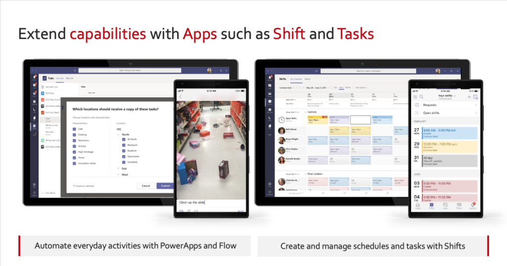 Extend capabilities with Apps such as Shifts and Tasks.  Enhanced business operations at your fingertips with Microsoft Teams.